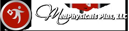 MedPhysicals Plus, LLC of Anchorage, Alaska