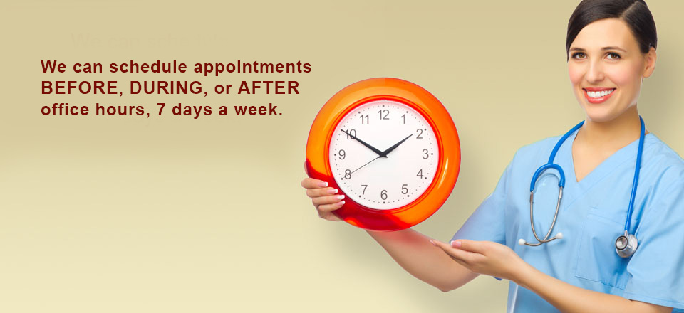 MedPhysicals Plus can schedule appointments BEFORE, DURING, or AFTER office hours, 7 days a week.